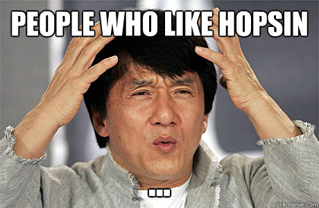 people who like hopsin ...  Jackie Chan Meme