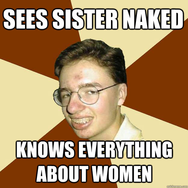 sEES SISTER NAKED KNOWS EVERYTHING ABOUT WOMEN