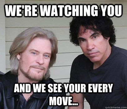 Were Watching You And We See Your Every Move Scary Hall