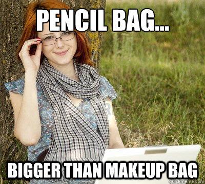 pencil bag... bigger than makeup bag