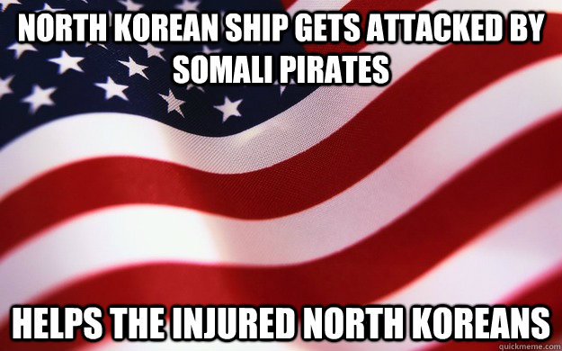 North Korean ship gets attacked by Somali pirates Helps the injured North Koreans