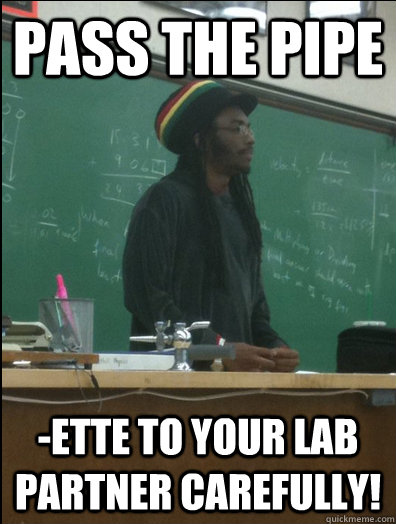 Pass the pipe -ette to your lab partner carefully!   Rasta Science Teacher
