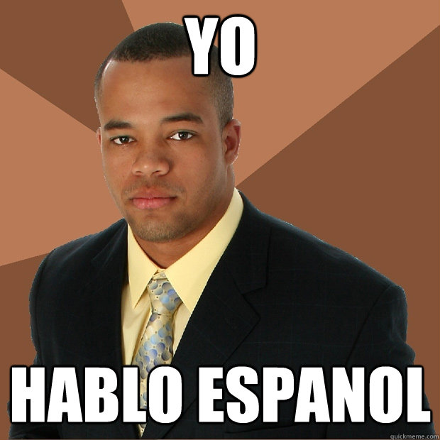 YO hablo espanol  Successful Black Man