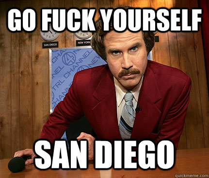 go fuck yourself san diego