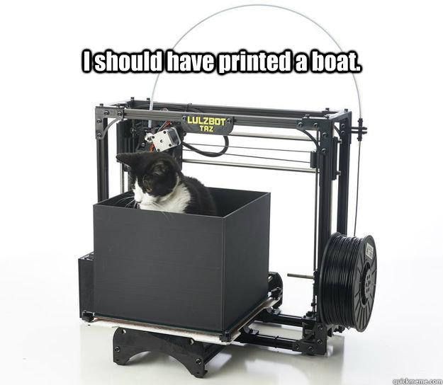 depressed 3d printer cat memes quickmeme. Black Bedroom Furniture Sets. Home Design Ideas