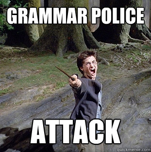 GRAMMAR POLICE ATTACK  Pissed off Harry