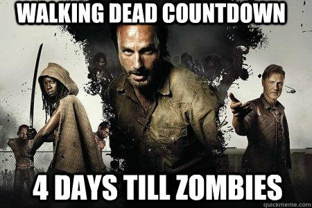 WALKING DEAD COUNTDOWN 4 days till zombies - WALKING DEAD COUNTDOWN 4 days till zombies  the walking dead season 3