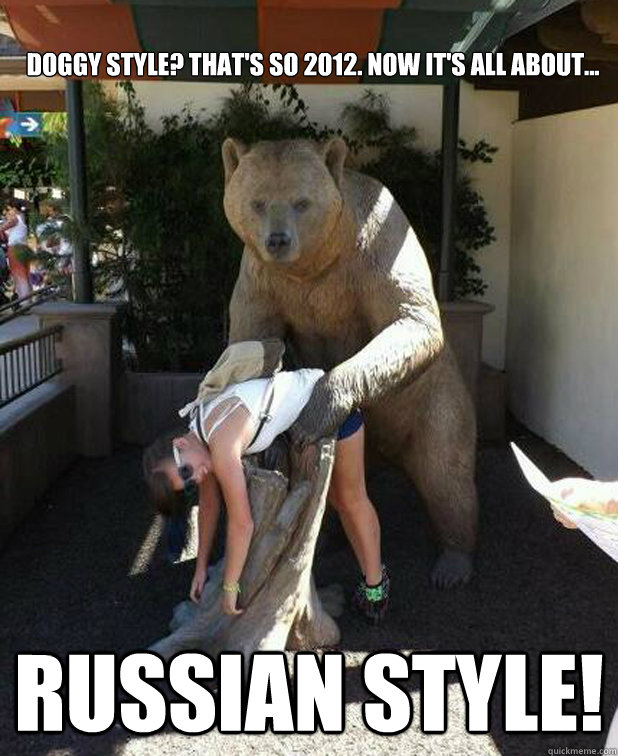 Doggy style? That's so 2012. Now it's all about... RUSSIAN STYLE!