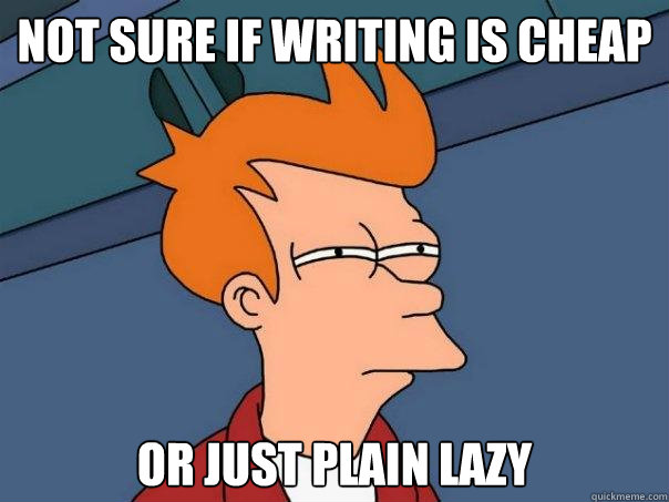 Not sure if writing is cheap or just plain lazy  Futurama Fry