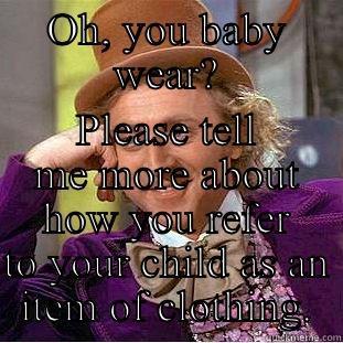 Baby Wearing Quickmeme