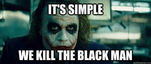 Funny Black Guys Meme : Racist joker meme memes