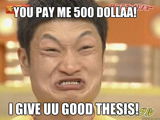 You pay me 500 dollaa i give uu good thesis chinese for Sites like uloz to