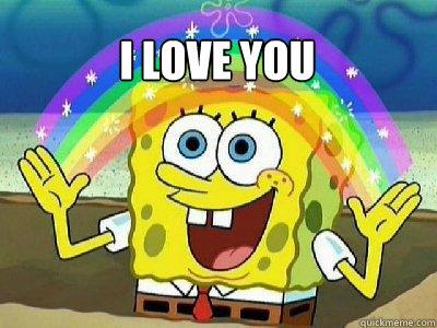 I LOVE YOU   rainbow spongebob