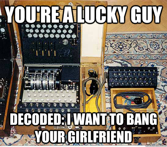 You're a lucky guy Decoded: I want to bang your girlfriend