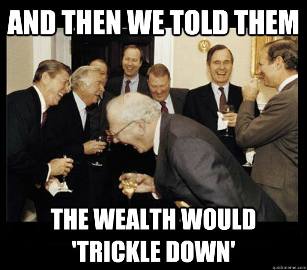 Image result for trickle down reaganomics