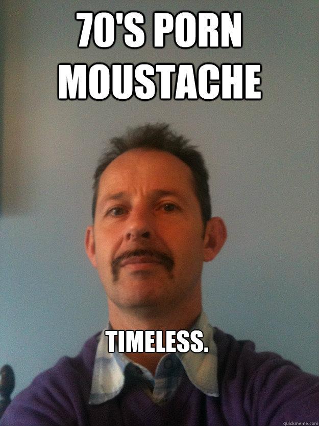 ... Porn moustache Timeless. - 70's Porn moustache Timeless. Porn stache