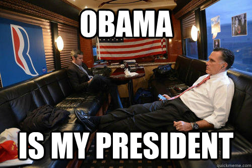 OBAMA Is my president - OBAMA Is my president  Sudden Realization Romney