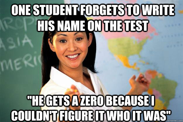 One student forgets to write his name on the test
