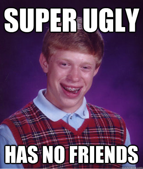 Funny Meme Ugly Guy : Like a boss funny ugly people meme memeaddicts