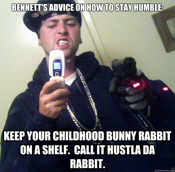 c7d779ef2ae2413496588bb5a565a177ec1d4ea42f6623977c855f6aba6fa2c1 bennett's advice on how to stay humble keep your childhood bunny