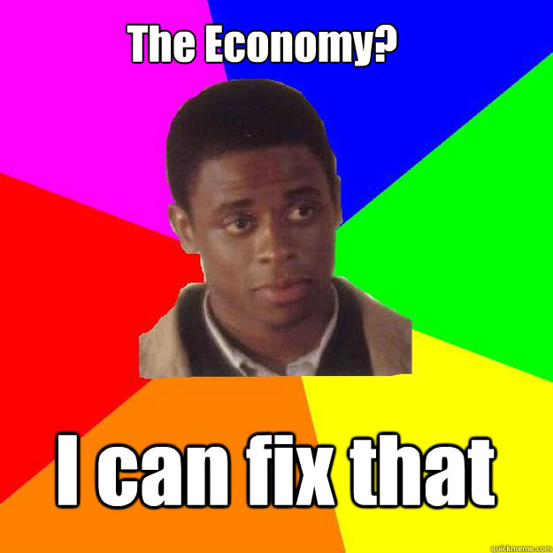 The Economy? I can fix that  Sam the Onion Man