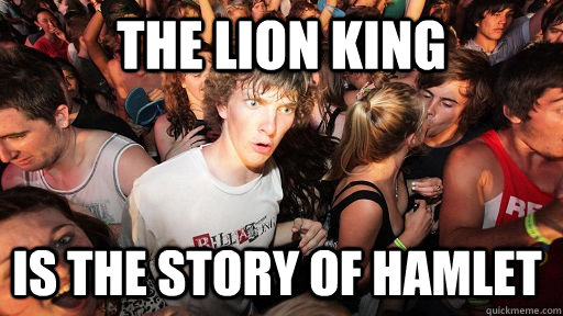 The Lion KING is the story of hamlet - The Lion KING is the story of hamlet  Sudden Clarity Clarence