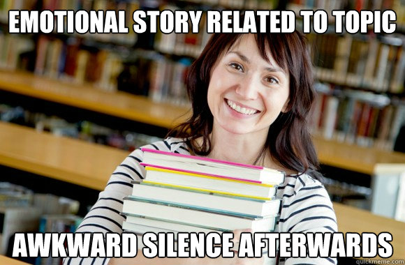 emotional story related to topic awkward silence afterwards - emotional story related to topic awkward silence afterwards  Mature Studnet