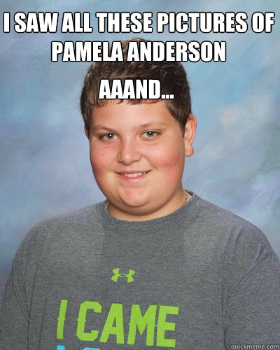 I saw all these pictures of pamela anderson aaand... - I saw all these pictures of pamela anderson aaand...  Misc
