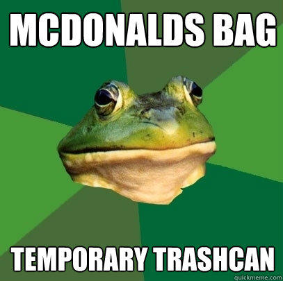 McDonalds bag Temporary trashcan - McDonalds bag Temporary trashcan  Foul Bachelor Frog