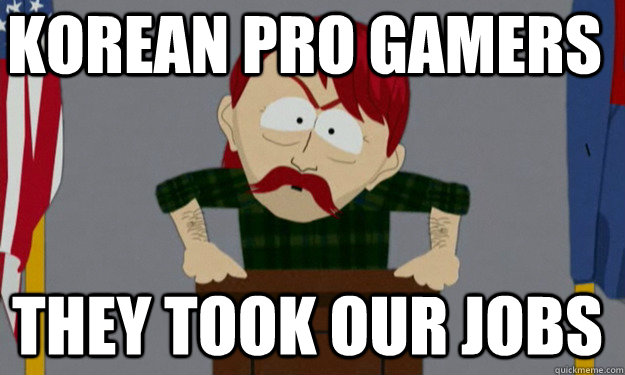Korean pro gamers They took our jobs  they took our jobs