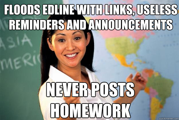 When Homework Is Useless >> Floods Edline With Links Useless Reminders And Announcements Never
