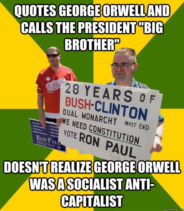 Quotes George Orwell and calls the President