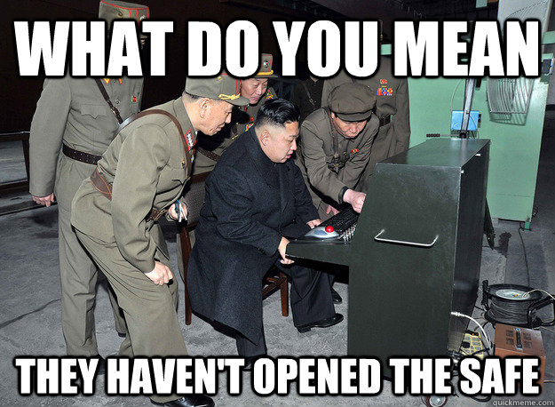 What do you mean They haven't opened the safe - What do you mean They haven't opened the safe  kim jong un