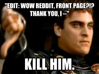 edit wow reddit front page thank you i kill him