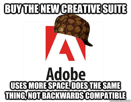 buy the new creative suite uses more space, does the same thing, not backwards compatible