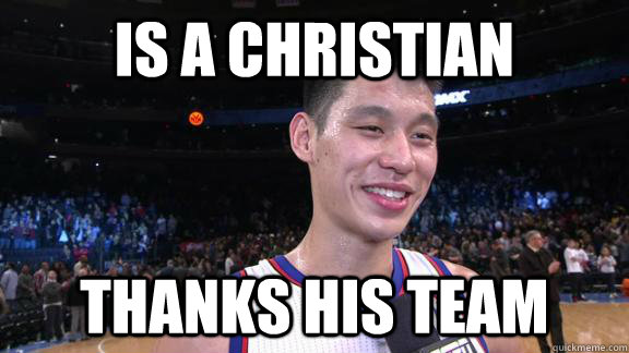 Is a christian thanks his team - Is a christian thanks his team  Good Guy Jeremy Lin
