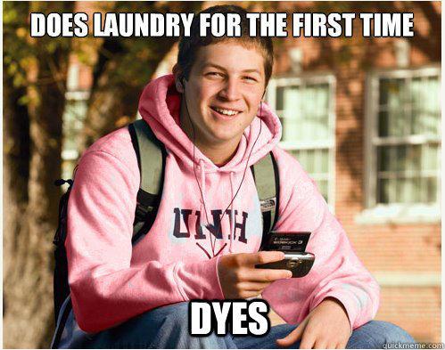 Dyes - Dyes  College Freshman