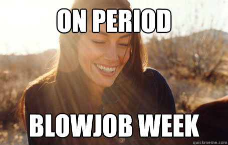On period Blowjob week