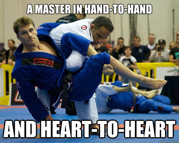 A master in hand-to-hand and heart-to-heart - A master in hand-to-hand and heart-to-heart  Ridiculously Photogenic Jiu Jitsu Guy