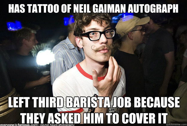 Has tattoo of Neil Gaiman autograph left third barista job because they asked him to cover it