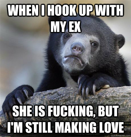 i hook up with my ex