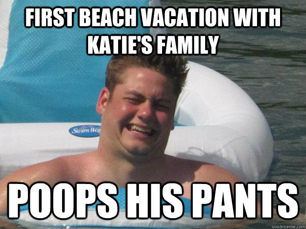 c9b4a428982893deeb2782613ee6175e96b70fa696f78add2f91e177df073d2d first beach vacation with katie's family poops his pants poopy