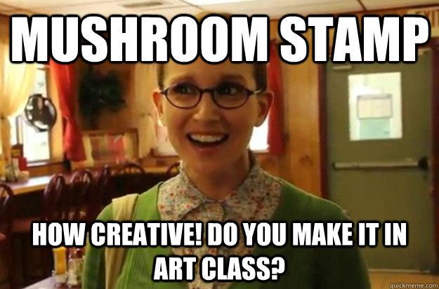 Mushroom Stamp How Creative Do You Make It In Art Class