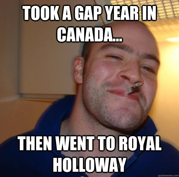 c9ee0a842712e6844354e55db6b8ec065bc230ed1e967721af367b8fd3100606 took a gap year in canada then went to royal holloway misc