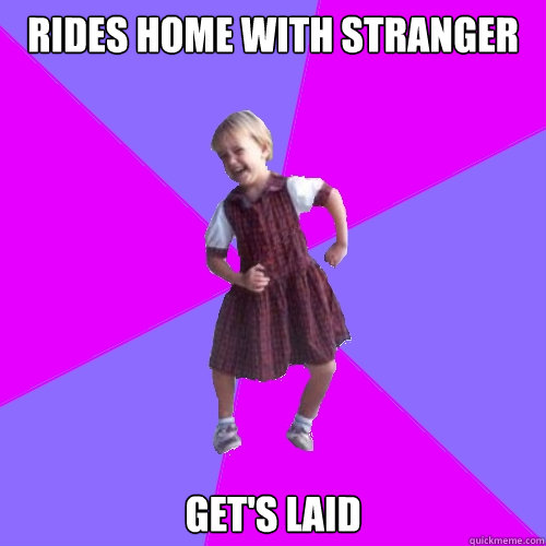 Rides home with stranger Get's laid - Rides home with stranger Get's laid  Socially awesome kindergartener