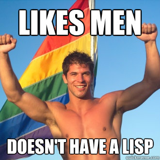 likes men doesn't have a lisp