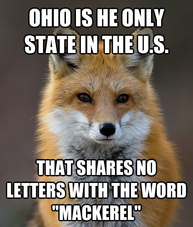 OHIO IS HE ONLY STATE IN THE U.S. THAT SHARES NO LETTERS WITH THE WORD