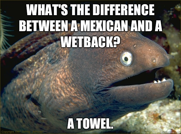 wetback joke