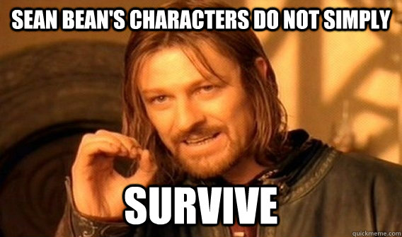 Sean BEan's characters do not simply Survive - Sean BEan's characters do not simply Survive  Misc