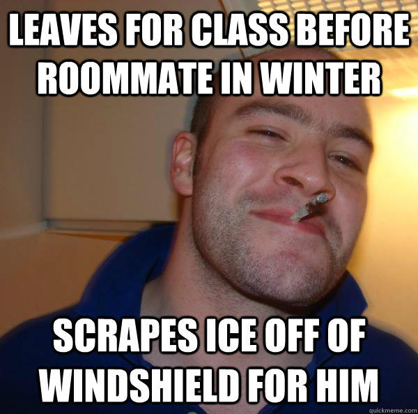 Leaves for class before roommate in winter scrapes ice off of windshield for him